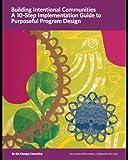 A 10-Step Implementation Guide to Purposeful Program Design, Kumar, Sangita and Mayo, Tanya, 1939024064