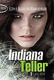 Indiana Teller - tome 2 Lune d'été