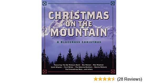 various artists christmas on the mountain a bluegrass christmas amazoncom music - Bluegrass Christmas Songs