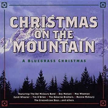 christmas on the mountain a bluegrass christmas - Bluegrass Christmas Songs
