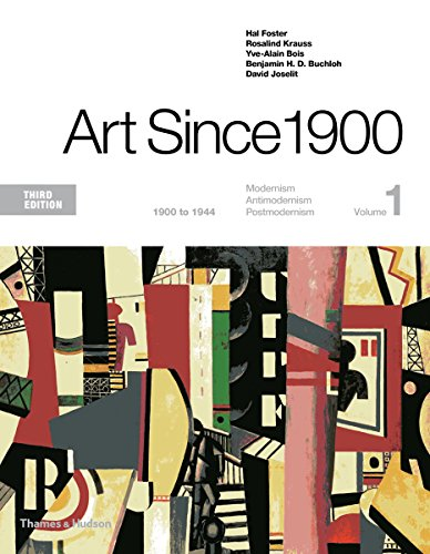 1900's Art (Art Since 1900: 1900 to 1944 (Third Edition)  (Vol. 1))
