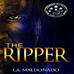 The Ripper | L.A. Maldonado