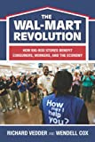 The Wal-Mart Revolution, Richard Vedder and Wendell Cox, 0844742449