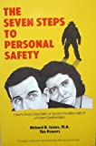 The Seven Steps to Personal Safety, Richard B. Isaacs and Tim Powers, 188363301X