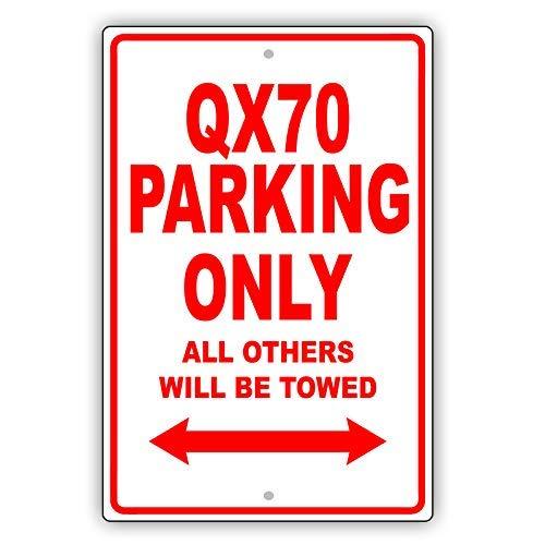 VinMea Infiniti QX70 Señal de Aluminio para Garaje con Texto en inglés Parking Only All Others Will Be Towed Ridiculous, 17,8 x 25,4 cm
