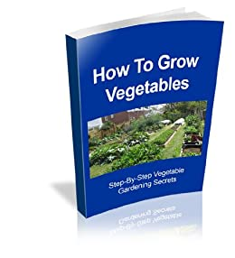 how to grow more vegetables editions