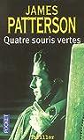 Alex Cross, tome 8 : Quatre souris vertes par Patterson