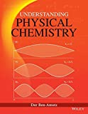 img - for Understanding Physical Chemistry book / textbook / text book