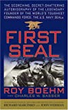 First Seal, Roy Boehm and Charles W. Sasser, 0671536265