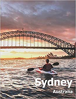 Sydney Australia Coffee Table Photography Travel Picture Book