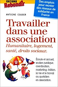 Travailler en association par Antoine Couder