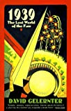 1939: Lost World of Fair