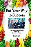 Eat Your Way to Success, Dena Moscola, 1478341157