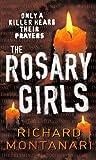 The Rosary Girls: (Byrne & Balzano 1)