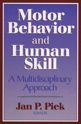 Motor Behavior and Human Skill: A Multidisciplinary Approach