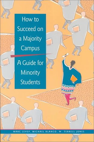 How to Succeed on a Majority Campus: A Guide for Minority Students
