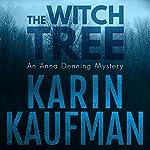 The Witch Tree: Anna Denning, Book 1   Karin Kaufman