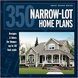350 Narrow-Lot Homes (Smart Design): Editors at Hanley Wood ... on townhouse floor plans with garage, small townhouse plans garage, narrow duplex with garage,