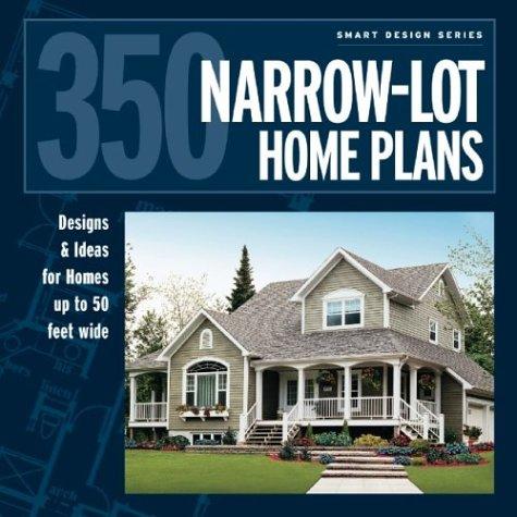 350 Narrow-Lot Homes (Smart Design) from Brand: Hanley Wood