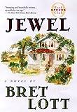 Jewel, Bret Lott, 0671038230