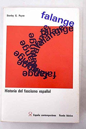 FALANGE.HISTORIA DEL FASCISMO ESPAÑOL: Amazon.es: Payne, Stanley G.: Libros