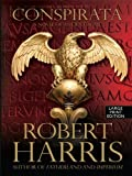 img - for Conspirata (Thorndike Press Large Print Basic Series) (Large Print) By Robert Harris book / textbook / text book