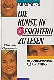 img - for Die Kunst, in Gesichtern zu Lesen: Chinesische Physiognomik book / textbook / text book