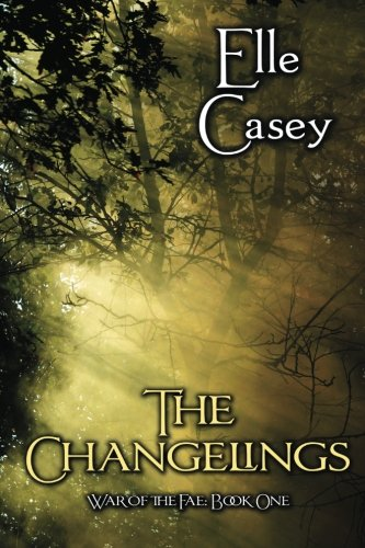 War of the Fae: Book 1, The Changelings (Volume 1) pdf