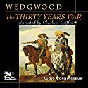The Thirty Years War Audiobook by C. V. Wedgwood Narrated by Charlton Griffin