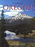 Central Oregon: View from the Middle