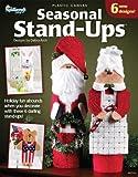 Seasonal Stand-ups