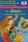 Le climat : de nos ancêtres à vos enfants par Masson-Delmotte