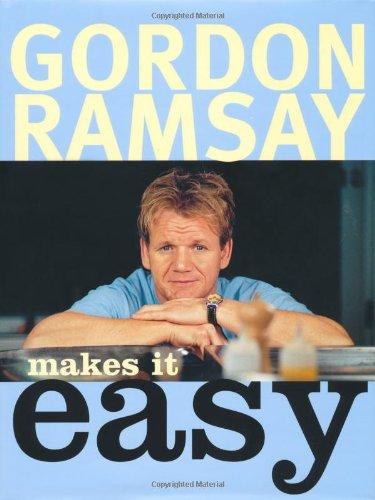 Read Online Gordon Ramsay Makes It Easy PDF