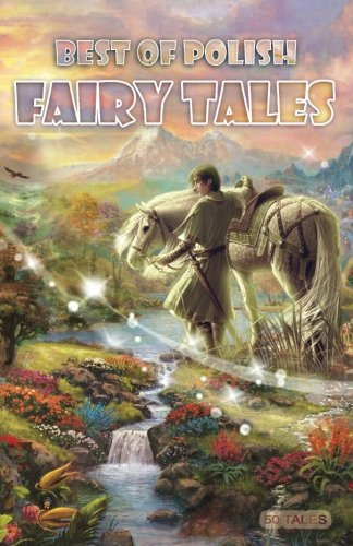 Best of Polish Fairy Tales (Volume 2)