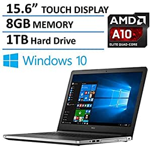 """2016 Newest Dell Inspiron 15 5000 Touchscreen High Performance Laptop, AMD Quad-Core A10-8700P Processor up to 3.2GHz, 15.6"""" HD Touch Display, 8GB Ram, 1TB HDD, DVD RW, Backlit Keyboard, Windows 10"""