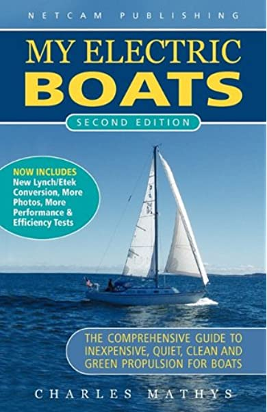 My Electric Boats Mathys Charles A 9780984377527 Amazon Com Books