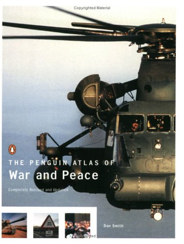 The Penguin Atlas of War and Peace, Revised and Updated Edition