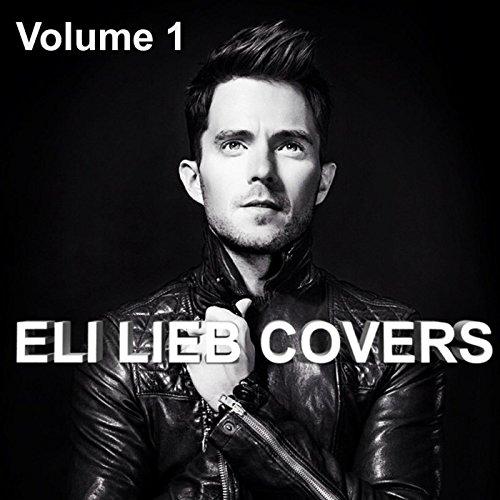 Eli Lieb Covers, Vol. 1 [Explicit]