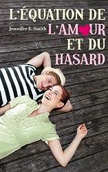 L'équation de l'amour et du hasard (Bloom) (French Edition)