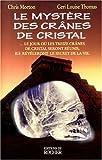 img - for Le myst re des cr nes de cristal book / textbook / text book