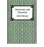 Democracy and Education, Dewey, John, 0760765863