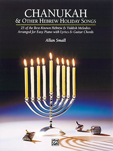 Chanukah and Other Hebrew Holiday Songs: Early Intermediate to Intermediate Piano - Piano Chanukah