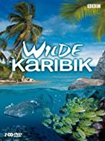 Wilde Karibik - Zauber der Karibik