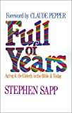 Full of Years, Stephen Sapp, 0687137101