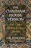 The Chatham House Version, Elie Kedourie, 1566635616
