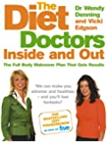 The Diet Doctors Inside and Out: The Full Body Makeover That Gets Results