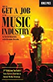 How to Get a Job in the Music Industry 3rd Edition