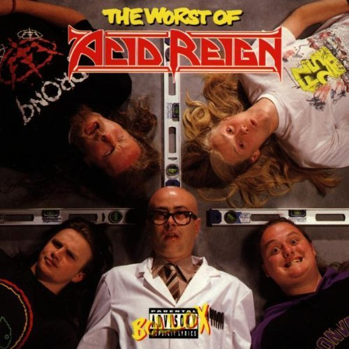 Blondie - The Worst Of Acid Reign By Acid Reign - Zortam Music