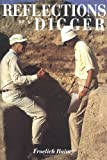 img - for Reflections of a Digger: Fifty Years of World Archaeology book / textbook / text book