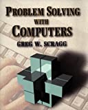 Problem Solving with Computers, Scragg, Greg W., 0867204958
